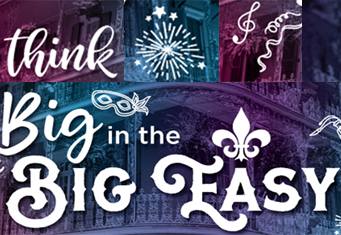 "Image that reads ""think big in the big easy"""