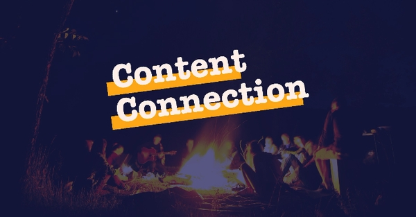 Content Connection logo. People around a bonfire to signify unity.